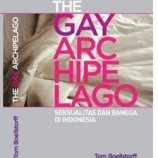 "Buku""The Gay Archipelago"" Versi bahasa Indonesia, Gratis!"