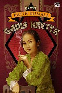 Ilustrasi : Sampul Novel Gadis Kretek, Karya Ratih Kumala