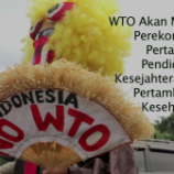 Kenapa WTO Harus Ditolak?