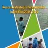 Buku Rencana Strategis Suara Kita 2015-2020