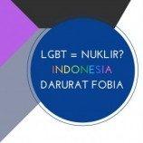 LGBT = Nuklir? Indonesia Darurat Fobia