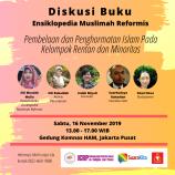 Diskusi Buku Ensiklopedia Muslimah Reformis: Pembelaan dan Penghormatan Islam Pada Kelompok Rentan dan Minoritas